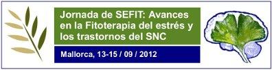 Jornada de la SEFIT: Avances en la Fitoterapia del estrés y los trastornos del sistema nervioso central