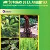 Plantas medicinales autóctonas de la Argentina: 2ª edición
