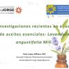 Investigaciones recientes en el uso de aceites esenciales: <i>Lavandula angustifolia</i> Mill.